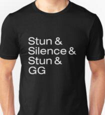 Stun & Silence & Stun & GG Unisex T-Shirt