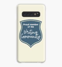 Proud Member of the Writing Community Case/Skin for Samsung Galaxy
