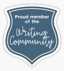 Proud Member of the Writing Community Sticker