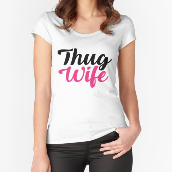 Ladies Funny Novelty Gangster T-Shirt THUG WIFE Slogan Womans Tee Shirt