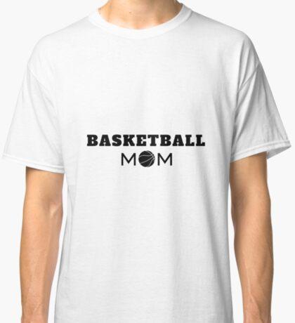 Basketball Mom Classic T-Shirt