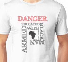 DANGER! Unisex T-Shirt
