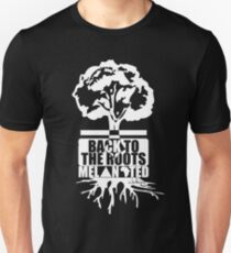 BACK TO THE ROOTZ T-Shirt