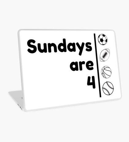 Sundays Are 4 Laptop Skin