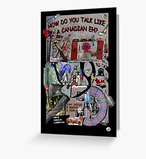 How To Talk Like a Canadian EX WHY ZED Greeting Card