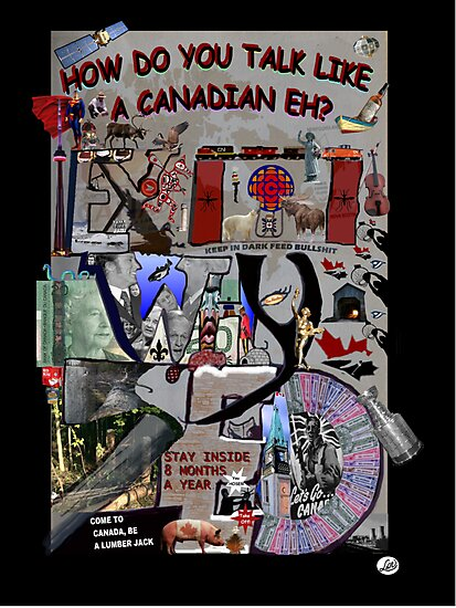 How To Talk Like a Canadian EX WHY ZED by DConsortium