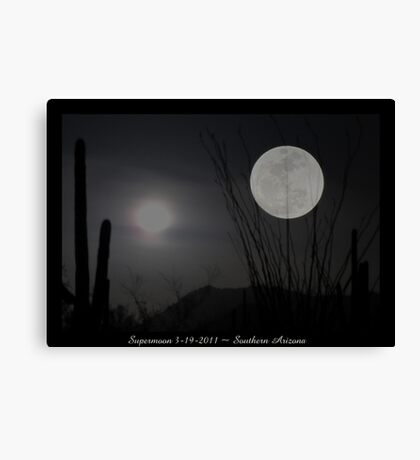 "Super ""Desert"" Moon in Southern Arizona Canvas Print"