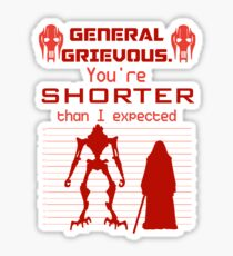You're Shorter Than I Expected Sticker