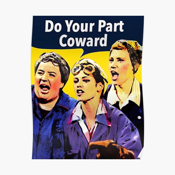 Do Your Part Coward Poster