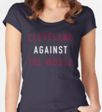 Cleveland Against the World Women's Fitted Scoop T-Shirt