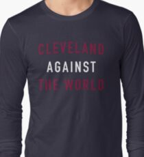 Cleveland Against the World Long Sleeve T-Shirt