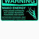 Sticker! Warning: Mako Energy by merimeaux