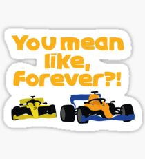 Lando Norris - You mean like, forever?! - F1 Sticker