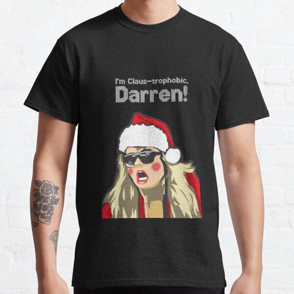 I'm Claustrophobic, Darren Classic T-Shirt