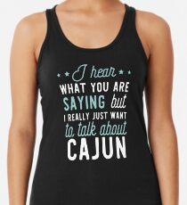 Funny Apparel for Cajun Lover Racerback Tank Top