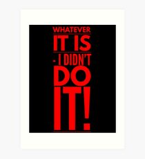 Cool Red Quote Art Print