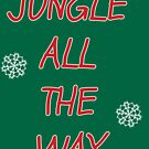 It's a Jingle out There by Theme Park Shop