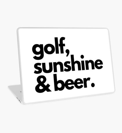 Golf, Sunshine & Beer Laptop Skin