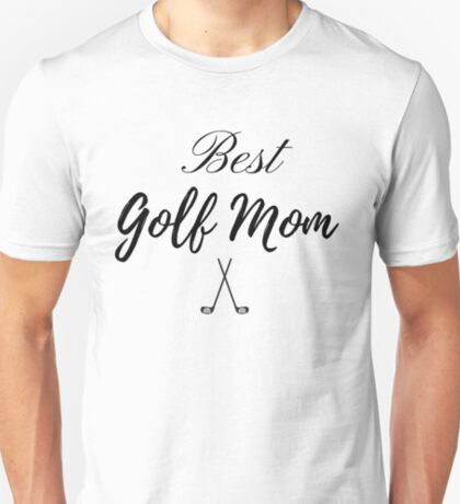 Best Golf Mom T-Shirt