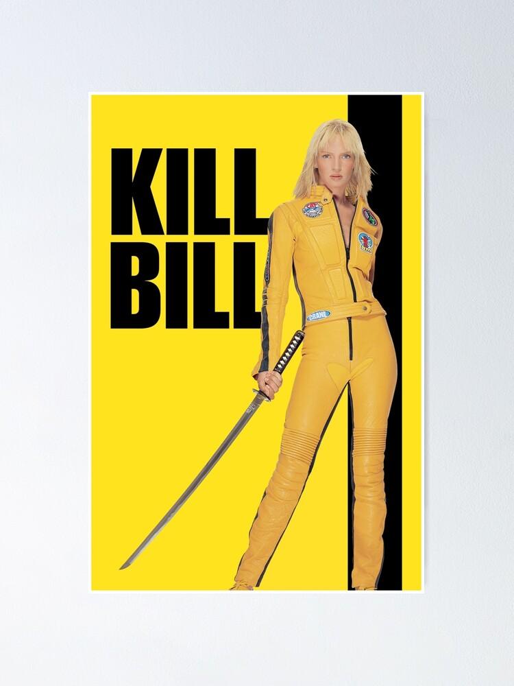Alternate view of Kill Bill Poster