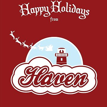 Haven - Happy Holidays by televisiontees