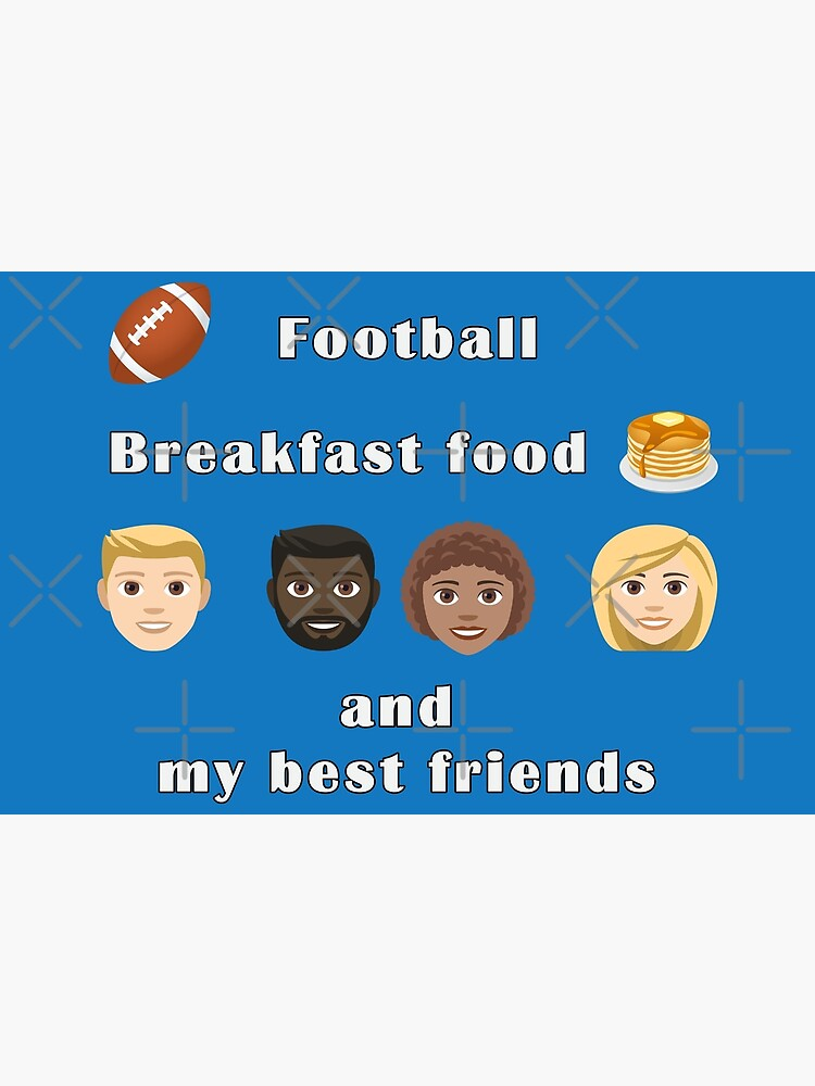 Football, breakfast food and my best friends. by wagnerps