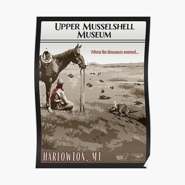 Upper Musselshell Museum Poster