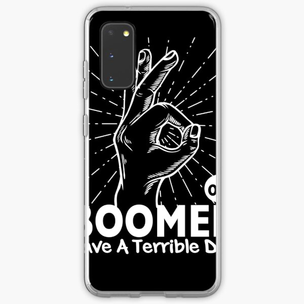 ok boomer have a terrible day Samsung Galaxy Soft Case