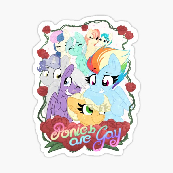 Ponies Are Gay! Sticker