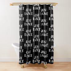 Just Dance White on Black- Dancer Gift Idea - Ballet Modern Jazz Ballroom Tap Shower Curtain