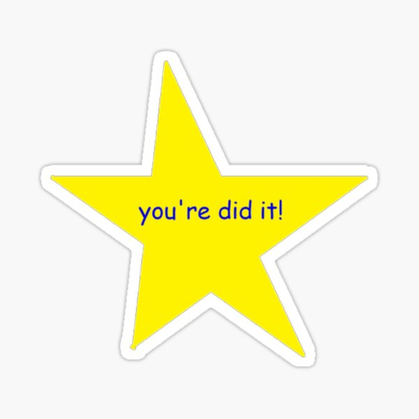You're did it! star  Sticker