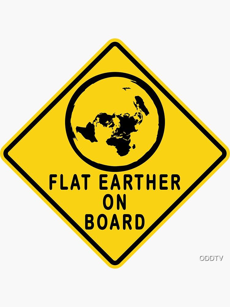 Flat Earther on Board Sticker by ODDTV