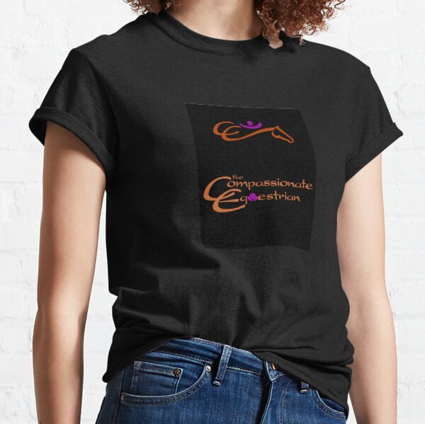 The Compassionate Equestrian text and graphic logo Classic T-Shirt