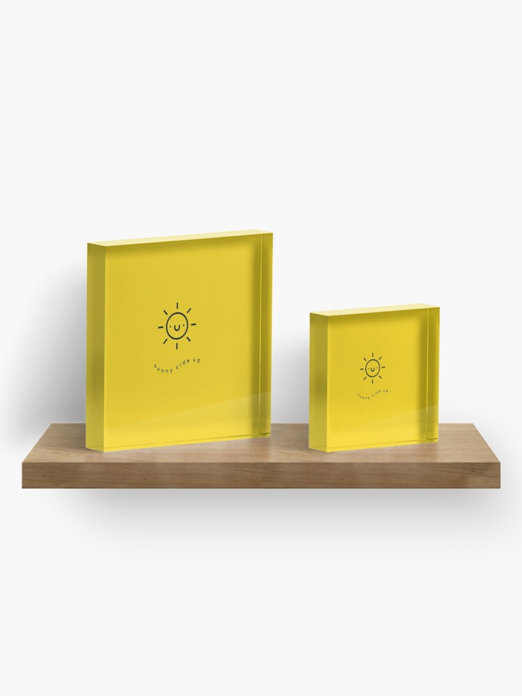 Alternate view of Sunny Side Up Acrylic Block