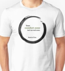 Motivational Comfort Zone Quote Unisex T-Shirt
