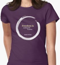 Freedom Is Nothing Left to Prove T-Shirt