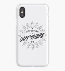 ADVENTURE IS OUT THERE black iPhone Case/Skin