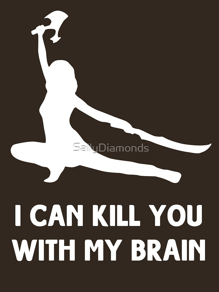 I can kill you with my brain | Unisex T-Shirt