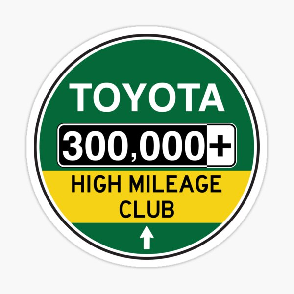 Toyota High Mileage Club - 300,000+ Miles Sticker