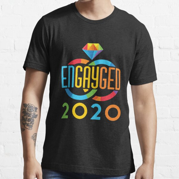 Engayged 2020 Homosexuelles Engagement Essential T-Shirt