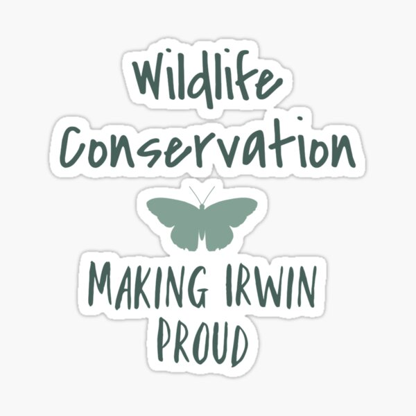 Wildlife Conservation  Sticker