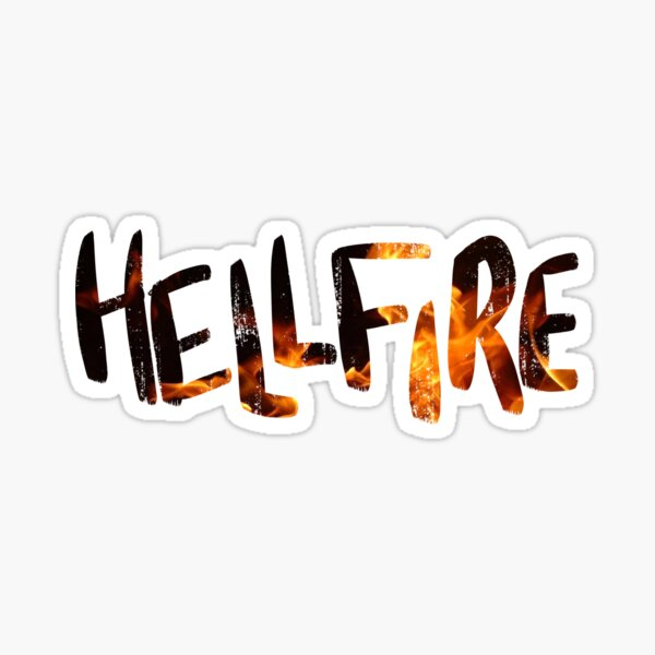 Hellfire Hunchback of Notre Dame flames quote Sticker