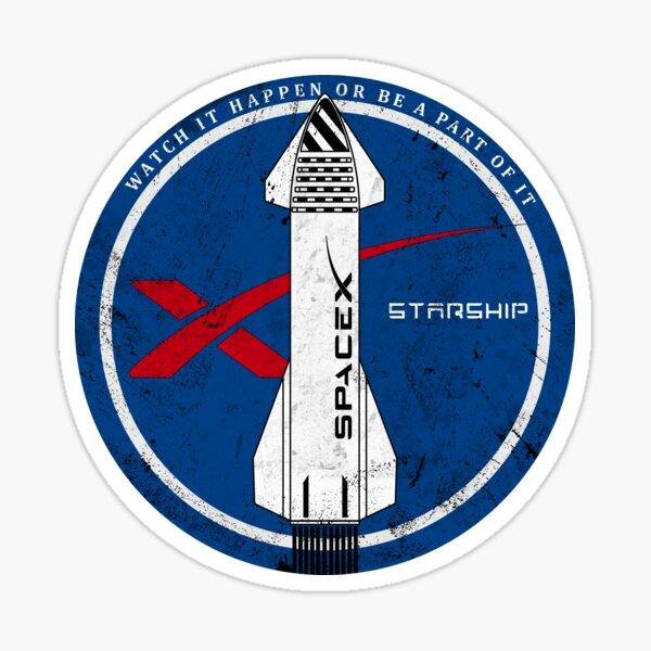 Starship: Watch it happen or be a part of it Sticker
