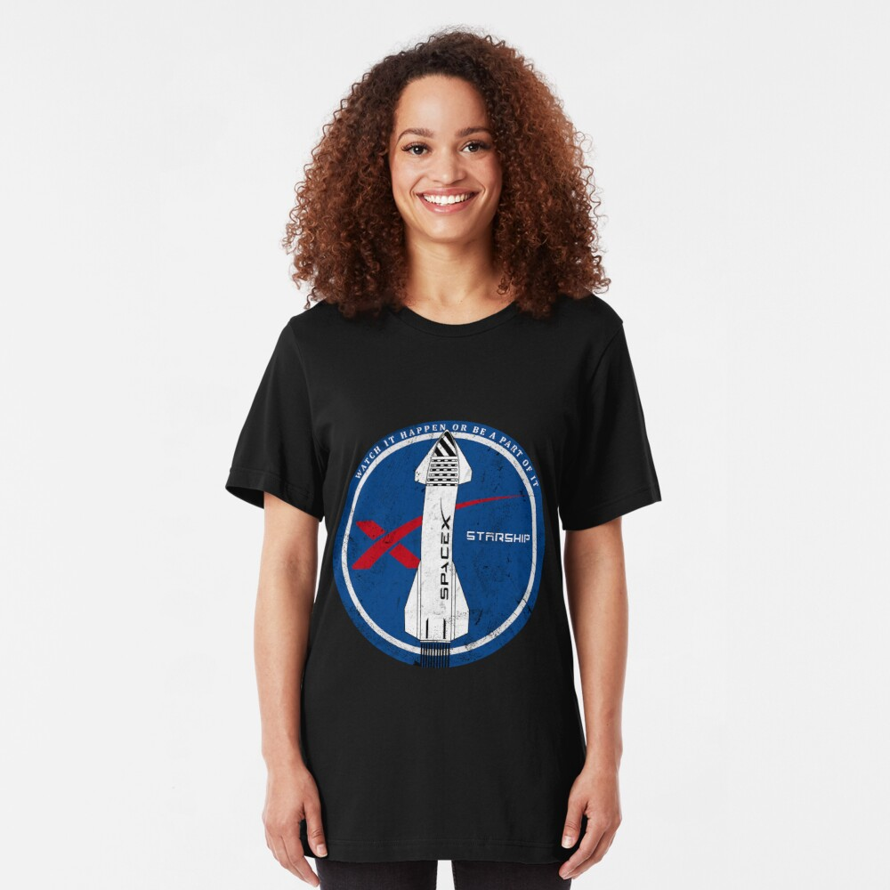 Starship: Watch it happen or be a part of it Slim Fit T-Shirt