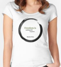 Inspirational Freedom Quote Women's Fitted Scoop T-Shirt