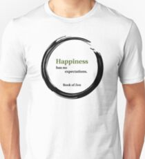 Zen Happiness Quote Unisex T-Shirt