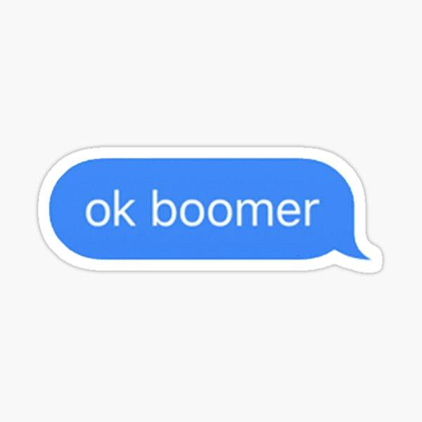ok boomer text message Sticker