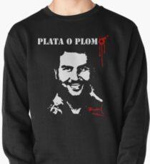 """Pablo Escobar """"Plata o Plomo"""" Pullover"""