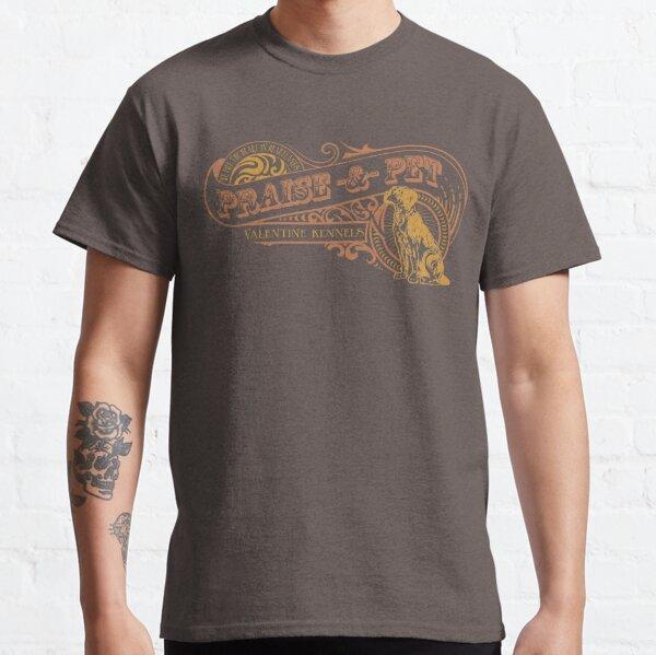 Praise & Pet - Valentine Kennels Classic T-Shirt