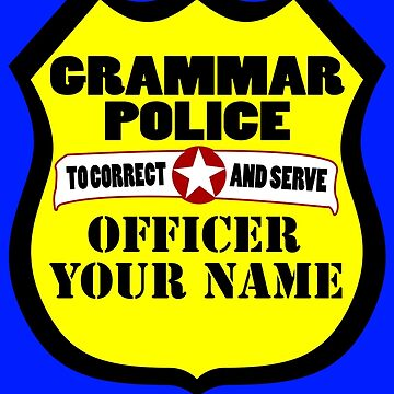 Grammar police customizable geek funny nerd by danur55